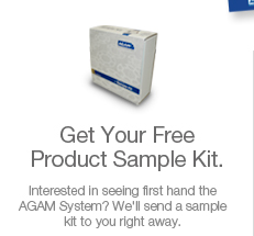 Get Your Free Product Sample Kit. Interested in seeing first hand the AGAM System? We'll send a sample kit to you right away.